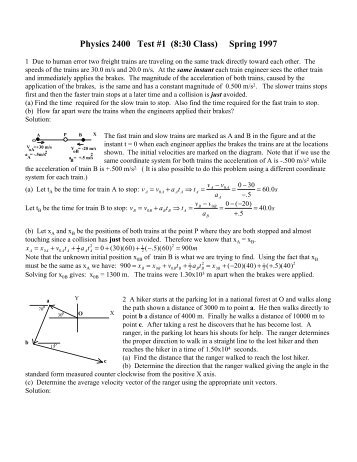 Physics 2400 Test #1 (8:30 Class) Spring 1997