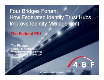 Four Bridges Forum: How Federated Identity Trust Hubs Improve ...