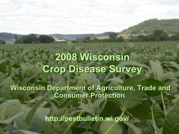 Crop Disease Survey 2008 - Wisconsin Pest Survey