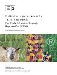 Multilateral agreements and a TRIPS-plus world: - Quaker United ...