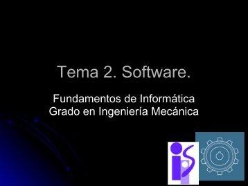 Tema 2. Software. - OCW de la Universidad de Zaragoza