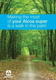 Making the most of your Alcoa super is a walk in ... - SuperFacts.com