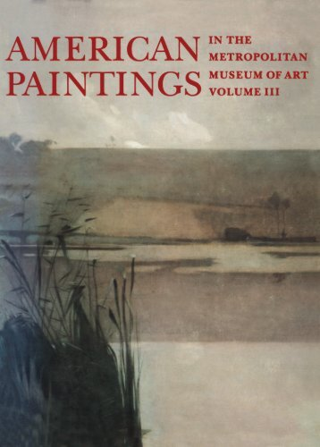 American Paintings in The Metropolitan Museum of Art. Volume III