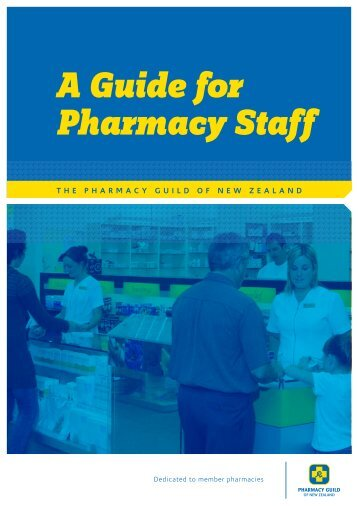 A Guide for Pharmacy Staff - Pharmacy Guild of New Zealand