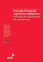 Utnyttja Öresunds- regionens möjligheter - Malmobusiness.com