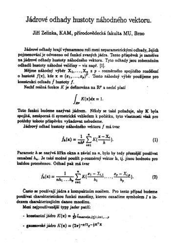 - Jádrové odhady hustoty náhodného vektoru.