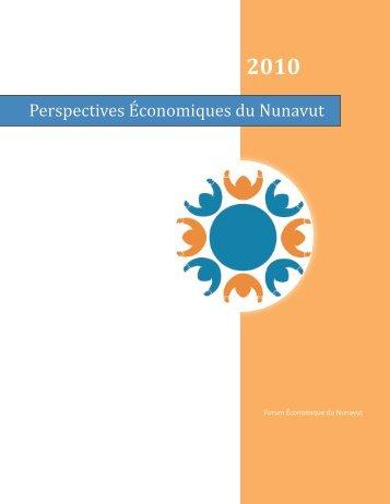 perspectives économiques du nunavut 2010 - Nunavut Economic Forum