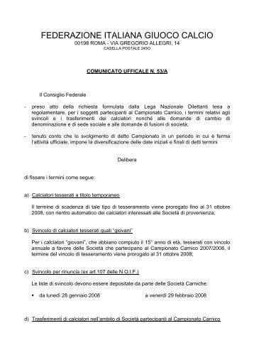 Tesseramento, sede sociale, fusione CAMPIONATO CARNIC… - Figc