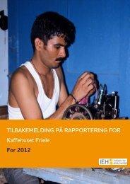 IEH tilbakemelding på Årsrappport 2012Last ned - Friele