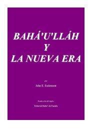 BAHÁ'U'LLÁH Y LA NUEVA ERA - Bahá'í - Puerto Rico