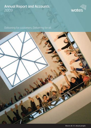 To download a pdf of our Annual Report and Accounts click ... - Wates