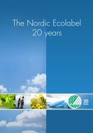 The Nordic Ecolabel 20 years - Svanen