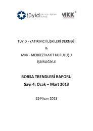BORSA TRENDLERİ RAPORU Sayı 4: Ocak – Mart 2013 - MKK