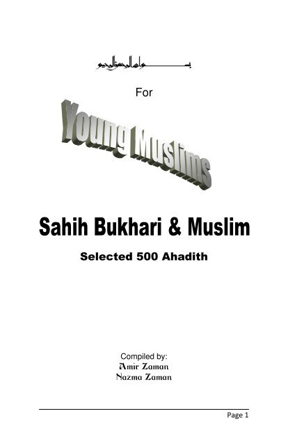 2) Selected 500 Hadith from Sahih Bukhari & Muslim - The Message