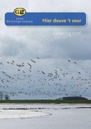 Jaarverslag 2006 - Stichting Het Groninger Landschap