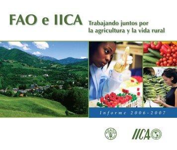 FAO e IICA Trabajando juntos por la agricultura y la vida rural