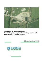 Tilladelse til hundepension, hundedagpleje og ... - Nordfyns Kommune
