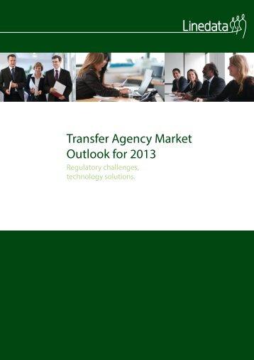 Transfer Agency Market Outlook for 2013 - TISA
