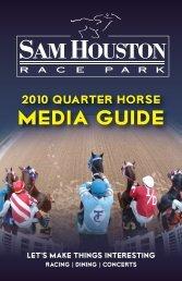 2010 Quarter Horse Media Guide - Sam Houston Race Park