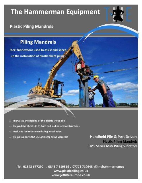 The Hammerman Equipment Range of Piling Mandrels for Plastic Piling