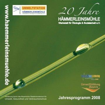 Jahresprogramm 2008 - Hämmerleinsmühle