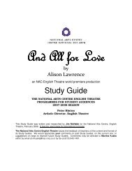 And All for Love Study Guide - National Arts Centre