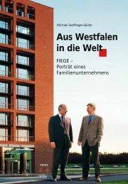 Aus Westfalen in die Welt - Fiege