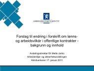 Forslag til endring i forskrift om lønns- og arbeidsvilkår i ... - Nei til EU