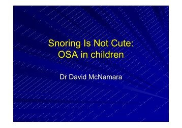 Snoring Is Not Cute: OSA in children