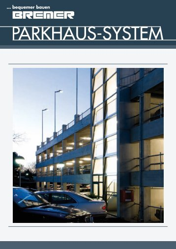 Parkhaus-system - Bremer AG