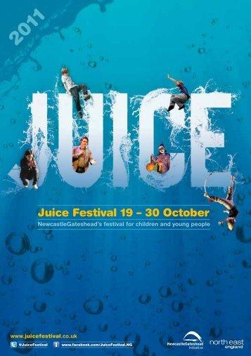 Juice Festival 2011 brochure - Newcastle Gateshead