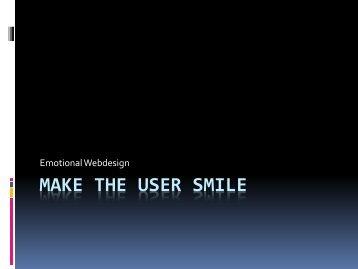 make the user smile