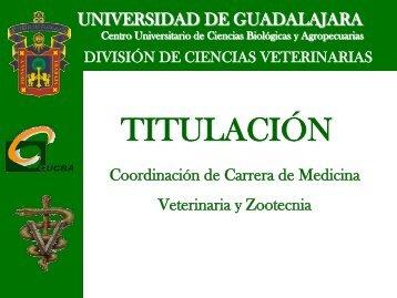 TITULACIÓN - Centro Universitario de Ciencias Biológicas y ...