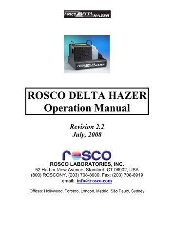 ROSCO DELTA HAZER Operation Manual - Schell Scenic Studio, Inc.