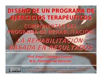 LA REHABILITACIÓN BASADA EN RESULTADOS - Saludmed