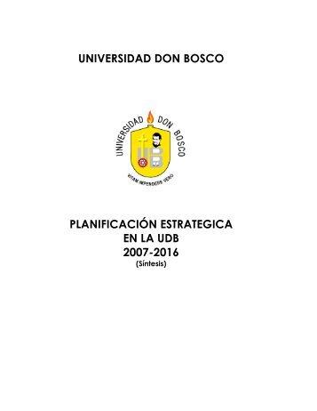 Plan Estrategico 2007-2016 - Universidad Don Bosco