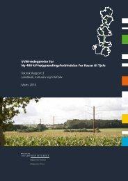 Teknisk Rapport 3 – Landskab, kulturarv og friluftsliv - Naturstyrelsen