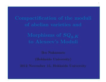 Compactification of the moduli of abelian varieties, Lecture at ...