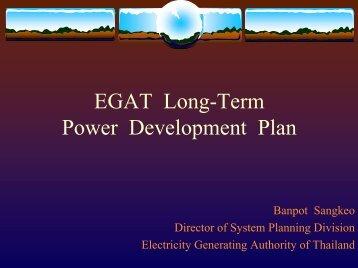 Panelist 1: EGAT Long-Term Power Development Plan