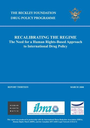 Recalibrating the Regime - Global Initiative for Drug Policy Reform