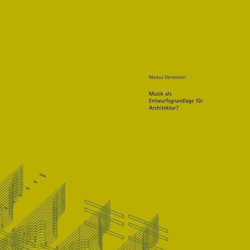 Musik als Entwurfsgrundlage für Architektur   PDF - gro