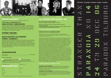 'STRANGER THAN PARANOIA' 2006 - Paul van Kemenade