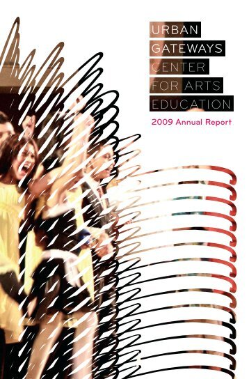2009 Annual Report - Urban Gateways
