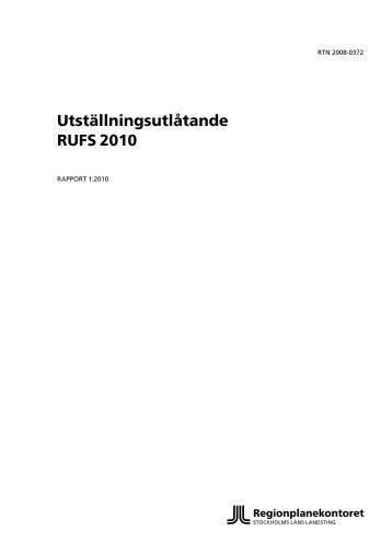 Utställningsutlåtande RUFS 2010 - SLL Tillväxt, miljö och ...
