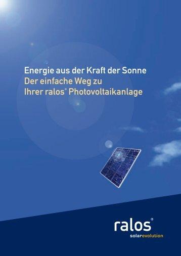 Energie aus der Kraft der Sonne Der einfache Weg ... - Ralos GmbH
