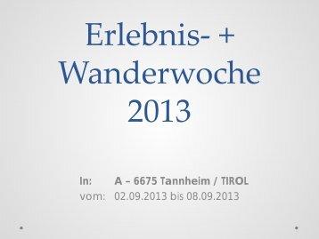 Erlebnis- + Wanderwoche 2013 - Zurück