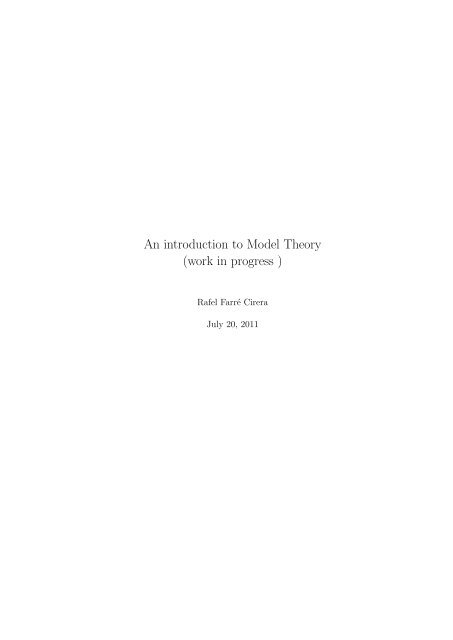 An introduction to Model Theory (work in progress )