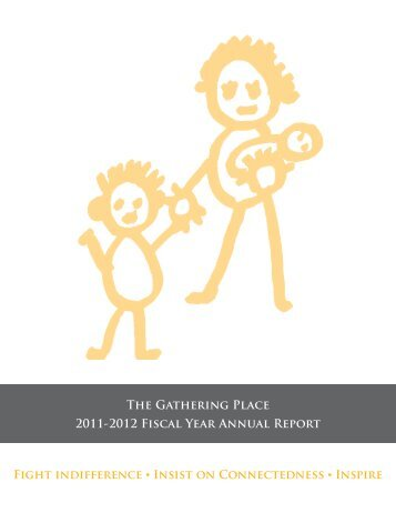 The Gathering Place 2011-2012 Fiscal Year Annual Report Fight ...