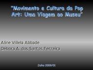 """""""Movimento e Cultura da Pop Art: Uma Viagem ao Museu"""""""