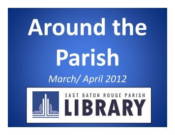 Around the Parish, March and April in 90 seconds, more or less